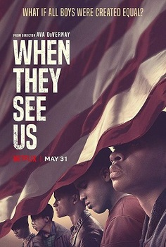 """WHEN THEY SEE US\"" DEBUTS ON NETFLIX MAY 31</b>"