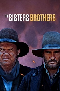 The Sisters Brothers <b> (Feb. 5) </b>